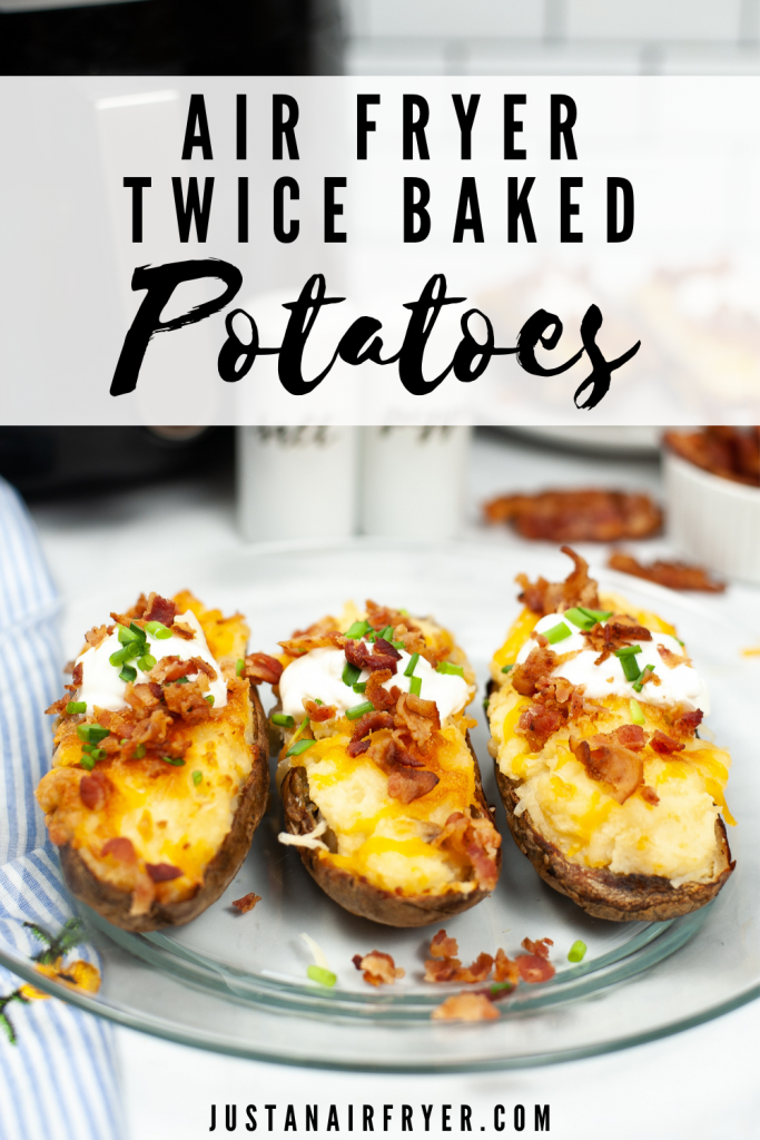 Title image for Air Fryer Twice Baked Potatoes with 3 potatoes